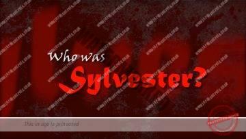 Who was Sylvester?