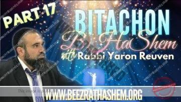 Bitachon B'HaShem PART 17 DONT BE SCARED OF EMET