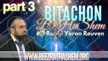 Bitachon BHaShem PART 3 (When Our Efforts Make Things Worse)