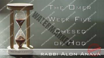 Counting the Omer – Chesed of Hod – Rabbi Alon Anava