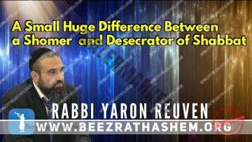 Daily Chidush: A Small Huge Difference Between a Shomer and Desecrator of Shabbat