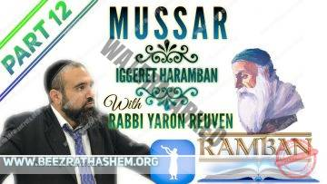 MUSSAR Iggeret HaRAMBAN PART 12 UNDERSTANDING GOD