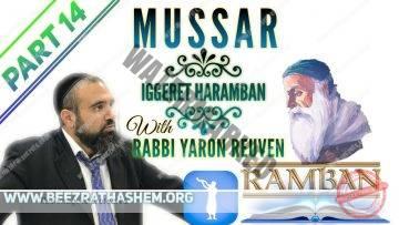 MUSSAR Iggeret HaRAMBAN PART 14 The Hardest Part Of The Torah