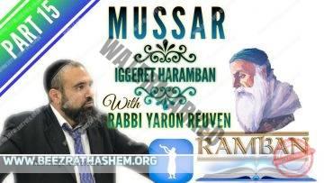 MUSSAR Iggeret HaRAMBAN PART 15 ACHIEVING SPIRITUAL ECSTASY