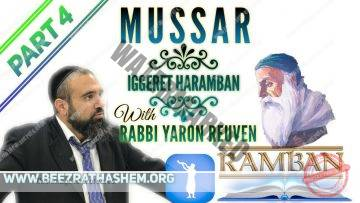 MUSSAR Iggeret HaRAMBAN PART 4 WHY ARE YOU YELLING???