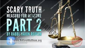 MUSSAR Pirkei Avot (101) Scary Truth Measure For Measure 2
