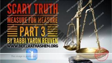 MUSSAR Pirkei Avot (102)  Scary Truth Measure For Measure 3