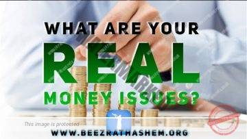 MUSSAR Pirkei Avot (107) What Are Your Real Money Issues?