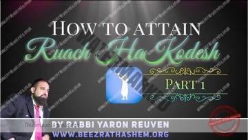 MUSSAR Pirkei Avot (111) How To Attain Ruach HaKodesh PART 1