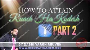 MUSSAR Pirkei Avot (112) How To Attain Ruach HaKodesh PART 2