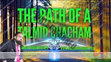 MUSSAR Pirkei Avot (115) The Path Of A Talmid Chacham