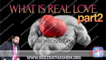 MUSSAR Pirkei Avot (119) What Is Real LOVE? PART 2
