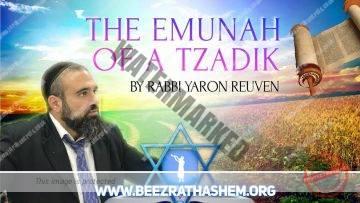 MUSSAR Pirkei Avot (125) The Emunah of A Tzadik