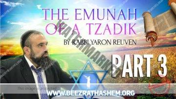MUSSAR Pirkei Avot (127) The Emunah of A Tzadik PART 3
