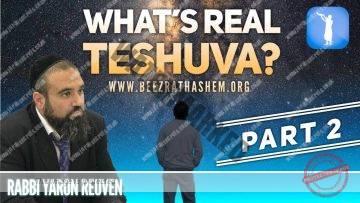 MUSSAR Pirkei Avot (137) What's Real TeShuva? PART 2
