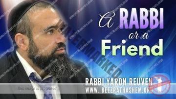 MUSSAR Pirkei Avot (145) A Rabbi or A Friend