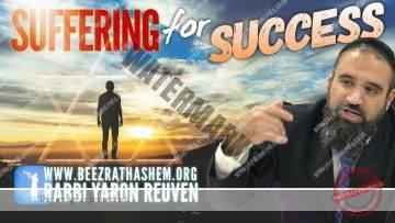 MUSSAR Pirkei Avot (146) Suffering For Success