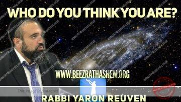 MUSSAR Pirkei Avot (147) Who Do You Think You Are?
