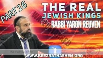 MUSSAR Pirkei Avot (165) The Real Jewish Kings 16