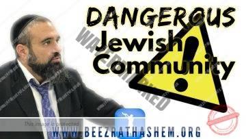 MUSSAR Pirkei Avot (172)  Dangerous Jewish Community