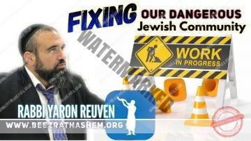 MUSSAR Pirkei Avot (173) FIXING OUR Dangerous Jewish Community PART 2