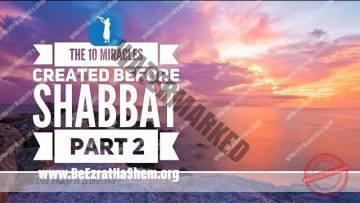 MUSSAR Pirkei Avot (93) The 10 Miracles Created Before Shabbat PART 2