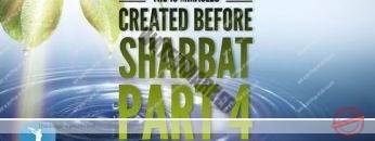 MUSSAR Pirkei Avot (95)The 10 Miracles Created Before Shabbat PART 4