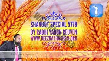 MUSSAR SHAVUOT SPECIAL 5778 (includes halachot for this year)