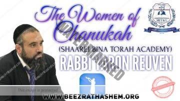The Women Of Chanukah (Shaarei Bina Torah Academy)