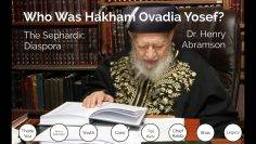 Who Was Rav Ovadia Yosef? The Sephardic Diaspora pt. 10