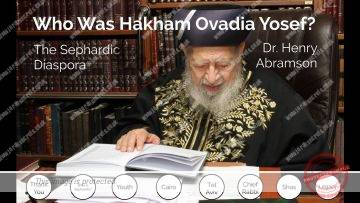 Who Was Rav Ovadia Yosef? The Sephardic Diaspora pt. 10
