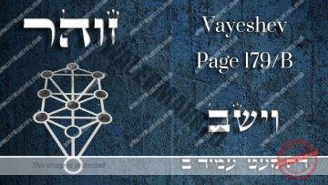 Zohar – Parashat Vayeshev – The way to remove challenges in your life – Part 2 – Rabbi Alon Anava