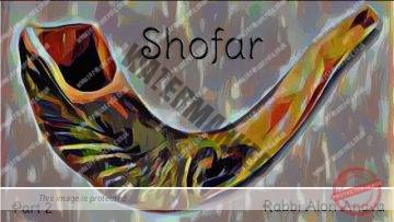 Zohar – The mystical meaning behind the Shofar – Part 2 – Rabbi Alon Anava