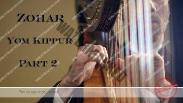 Zohar – Yom Kippur – The ten musical forms of king David – Part 2 – Rabbi Alon Anava