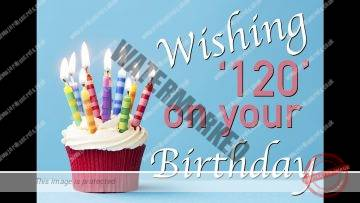 At your birthday why we wish you to live until 120