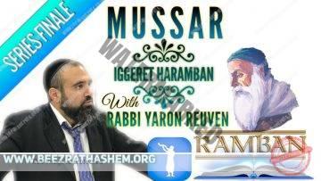 MUSSAR Iggeret HaRAMBAN (Series Finale) TIME TO THANK HaShem!