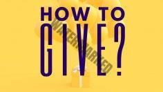 How To Give?