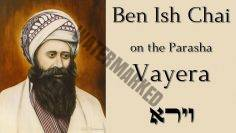 Parashat Vayera | From the Ben Ish Chai – Thirds a charm – By Rabbi Alon Anava