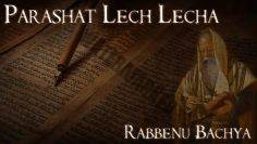 Rabbenu Bachya | Parashat Lech Lecha – Who do you believe in? – Rabbi Alon Anava