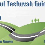 Elul Teshuvah Guide – Day #1 – Make a Switch in your mind – Rabbi Alon Anava